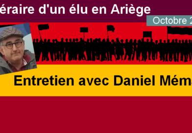 Itinéraire d'un nouvel élu en Ariège… Entretien avec Daniel Mémain*